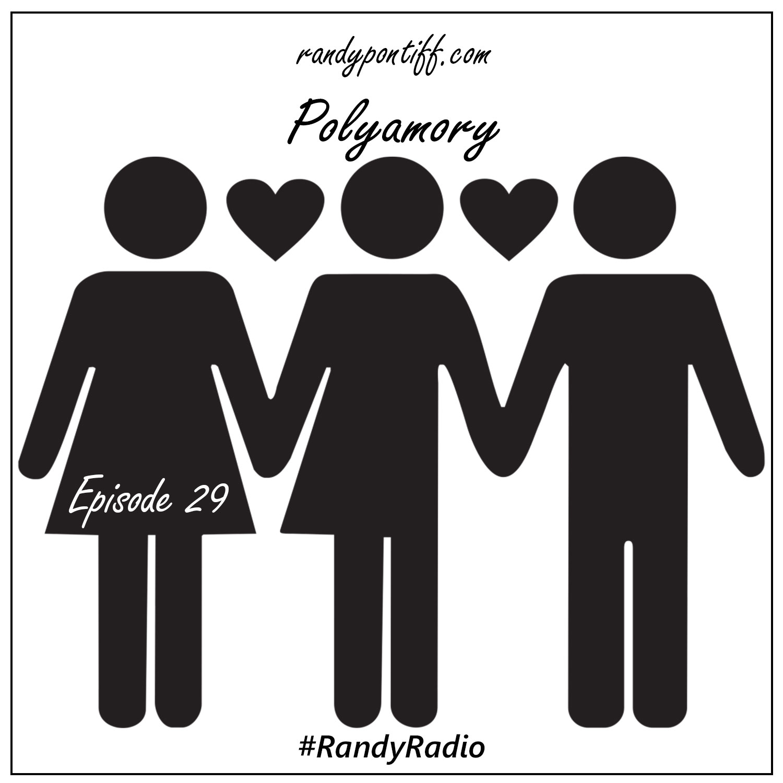 Randy Radio – Polyamory