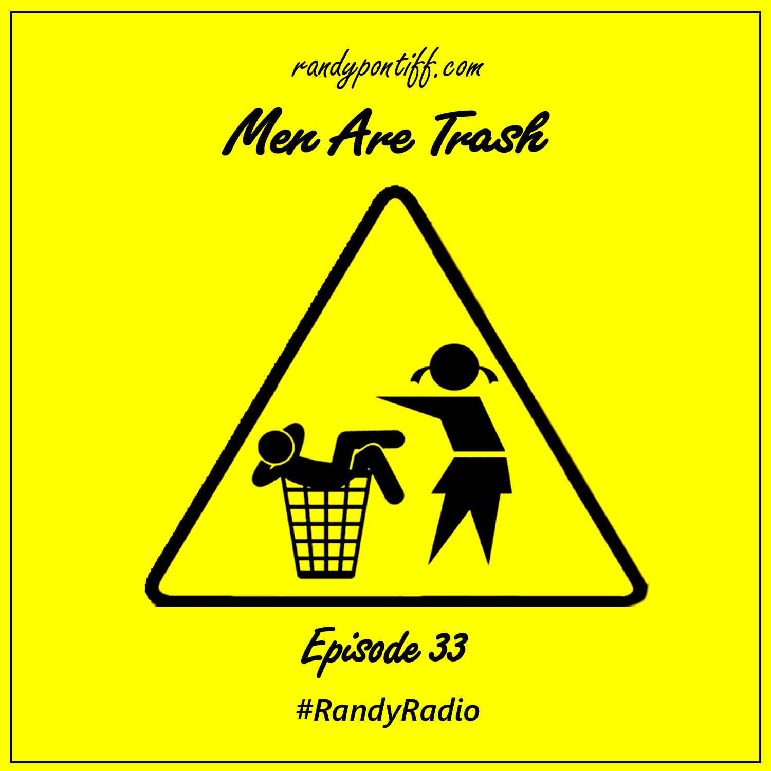 Randy Radio – Men Are Trash